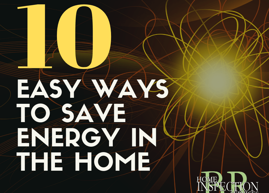 Ten Easy Ways to Save Energy in Your Home